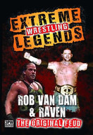 EXTREME WRESTLING LEGENDS: ROB VAN DAM & RAVEN DVD
