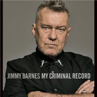 JIMMY BARNES - MY CRIMINAL RECORD * CD