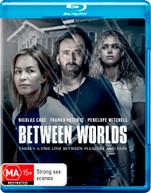 BETWEEN WORLDS (2017)  [BLURAY]