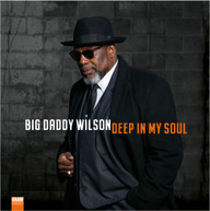 BIG DADDY WILSON - DEEP IN MY SOUL VINYL