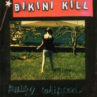 BIKINI KILL - PUSSY WHIPPED VINYL