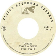 BLACK &  BLUES - CHAINS / TOAST TO THE PEOPLE VINYL
