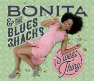 BONITA &  BLUES SHACKS - SWEET THING CD