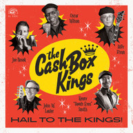 CASH BOX KINGS - HAIL TO THE KINGS! VINYL