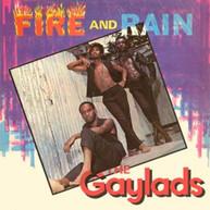 GAYLADS - FIRE & RAIN CD