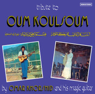 OMAR KHORSHID - TRIBUTE TO OUM KOULSOUM VINYL