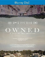 OWNED: A TALE OF TWO AMERICAS BLURAY