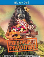 POISONING PARADISE BLURAY