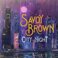 SAVOY BROWN - CITY NIGHT VINYL
