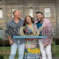 CANA'S VOICE - DON'T WANNA MISS THIS CD