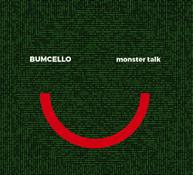 BUMCELLO - MONSTER TALK VINYL