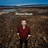 MICHAEL WAUGH - THE WEIR * CD