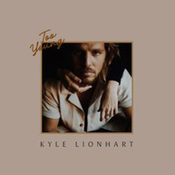 KYLE LIONHART - TOO YOUNG * CD