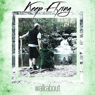 KEEP FLYING - WALKABOUT / FOLLOW YOUR NIGHTMARES VINYL