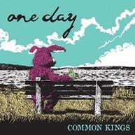 COMMON KINGS - ONE DAY VINYL