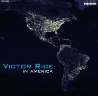 VICTOR RICE - IN AMERICA VINYL