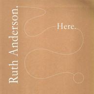 RUTH ANDERSON - HERE VINYL
