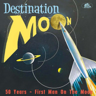 DESTINATION MOON 50 YEARS: FIRST MAN ON MOON / VAR CD