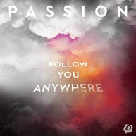 PASSION - FOLLOW YOU ANYWHERE VINYL