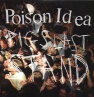 POISON IDEA - PIG'S LAST STAND VINYL