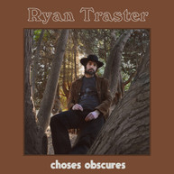 RYAN TRASTER - CHOSES OBSCURES VINYL
