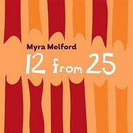 MYRA MELFORD - 12 FROM 25 BLURAY