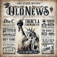 STEEL WOODS - OLD NEWS CD