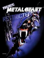 PROJECT: METALBEAST DVD