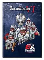 3 GAMES TO GLORY VI DVD
