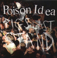 POISON IDEA - PIG'S LAST STAND CD
