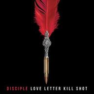 DISCIPLE - LOVE LETTER KILL SHOT CD