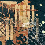 SEEYOUSPACECOWBOY - SONGS FOR THE FIRING SQUAD CD