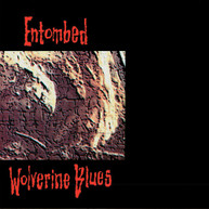 ENTOMBED - WOLVERINE BLUES (FDR) (REMASTERED) (AUDIO) CD