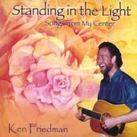 KEN FRIEDMAN - STANDING IN THE LIGHT CD