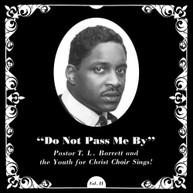 PASTOR T.L. BARRETT /  YOUTH FOR CHRIST CHOIR - DO NOT PASS ME BY VINYL
