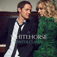 WHITEHORSE - WHITEHORSE WINTER CLASSIC VINYL