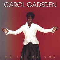 CAROL GADSDEN - HE IS THE ONE CD