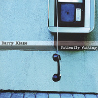 BARRY BLAZE - PATIENTLY WAITING CD