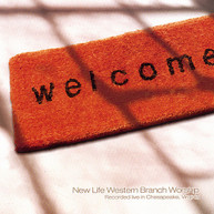 NEW LIFE WESTERN BRANCH WORSHIP - WELCOME CD