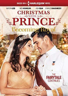 CHRISTMAS WITH A PRINCE: BECOMING ROYAL DVD