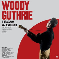 WOODY GUTHRIE - I SAW A SIGN: 1940-1947 RECORDINGS VINYL
