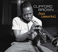 CLIFFORD BROWN - JAZZ IMMORTAL: THE COMPLETE SESSIONS CD