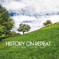 HISTORY ON REPEAT - SO LONG FUTURE BOY CD
