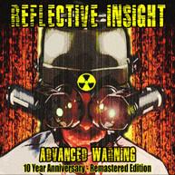 REFLECTIVE INSIGHT - ADVANCED WARNING 10 YEAR ANNIVERSARY - REMASTERED CD