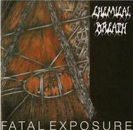 CHEMICAL BREATH - FATAL EXPOSURE CD