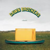 DAWN BROTHERS - CLASSIC VINYL