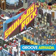 GROOVE ARMADA - SOUNDBOY ROCK CD