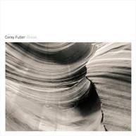 COREY FULLER - BREAK CD