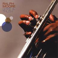 RALPH MOORE - SPIRIT & TRUTH CD