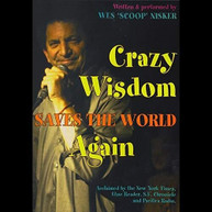 WES 'SCOOP' NISKER - CRAZY WISDOM SAVES THE WORLD AGAIN DVD